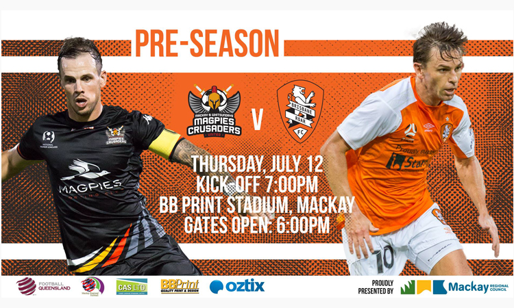 Brisbane Roar FC are headed to Mackay to play the Magpies Crusaders next month